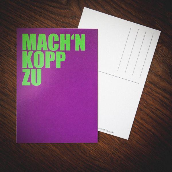 """Postkarte """"Mach'n Kopp zu"""""""
