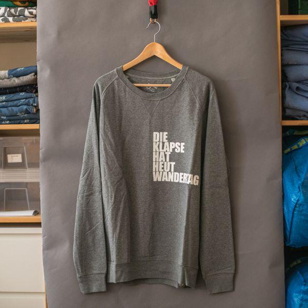 "( L ) - Sweater / Pulli ""DIE KLAPSE HAT HEUT WANDERTAG"" - Mann"