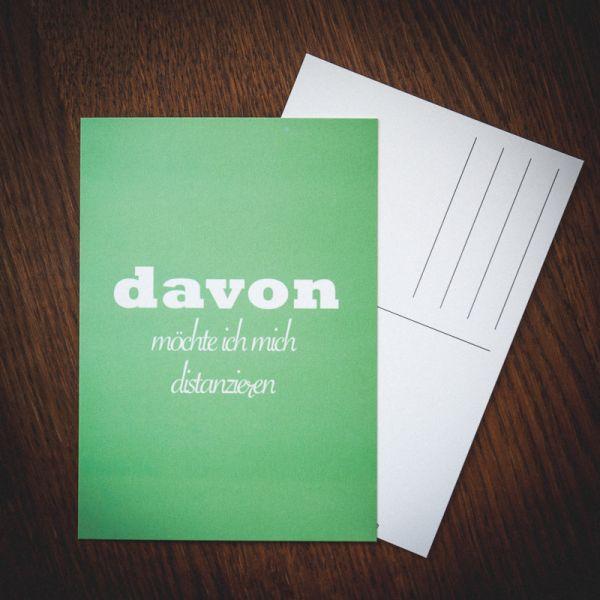 """Postkarte """"DAVON MÖCHTE ICH MICH DISTANZIEREN"""""""