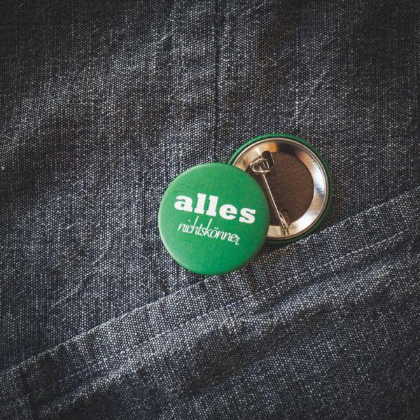 """Button """"ALLES NICHTSKÖNNER"""""""