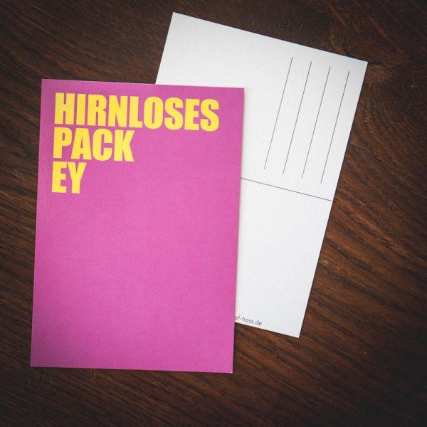 """Postkarte """"HIRNLOSES PACK EY"""""""