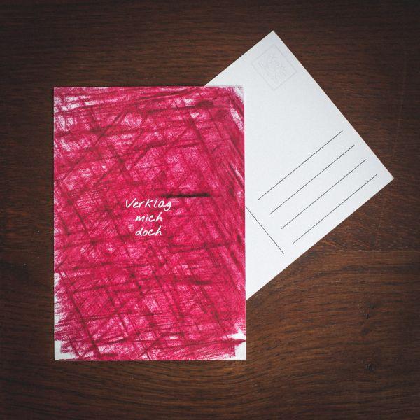 """Postkarte """"VERKLAG MICH DOCH"""" #wax"""
