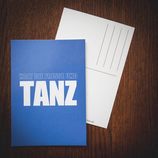 """Postkarte """"HALT DIE FRESSE und tanz"""""""