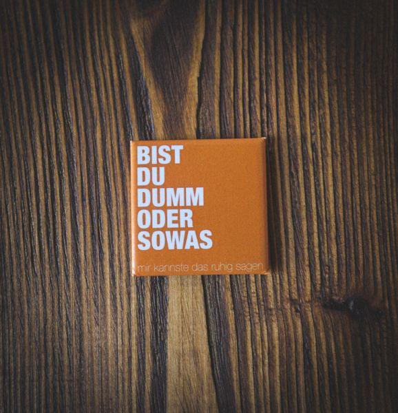 """Magnet """"BIST DU DUMM ODER SOWAS"""""""