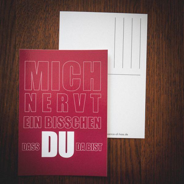 """Postkarte """"MICH NERVT EIN BISSCHEN DAS DU DA BIST"""""""
