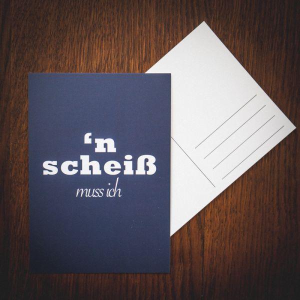 """Postkarte """"N SCHEIß MUSS ICH"""" #nightblue"""