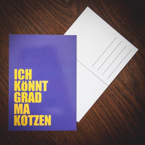 "Postkarte ""ICH KÖNNT GRAD MA KOTZEN"""