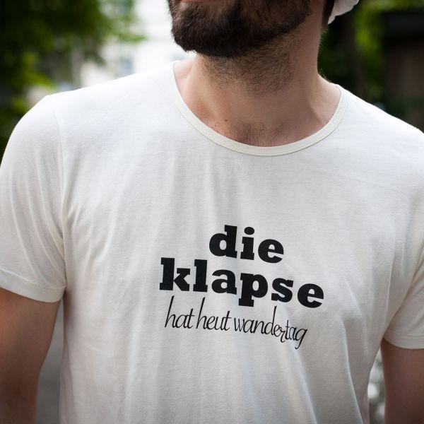 "( S ) T- Shirt ""DIE KLAPSE HAT HEUT WANDERTAG"" - Mann"