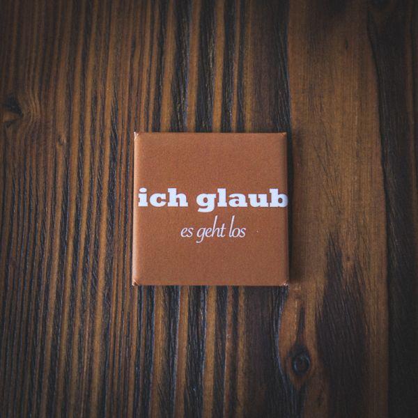 "Magnet ""ICH GLAUB ES GEHT LOS"""