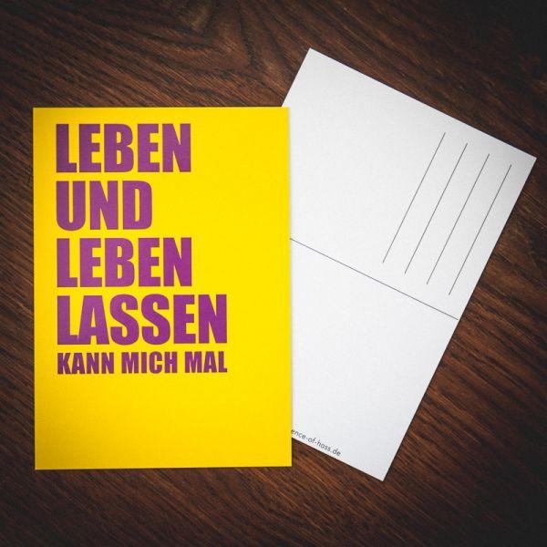 "Postkarte ""LEBEN UND LEBEN LASSEN kann mich mal"""