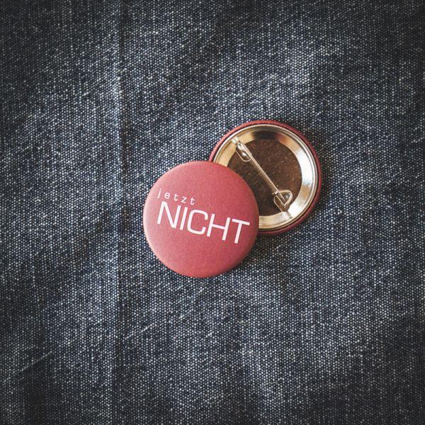 """Button """"JETZT NICHT"""""""