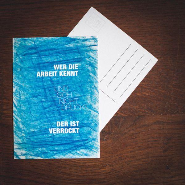 """Postkarte """"WER DIE ARBEIT KENNT"""" #wax"""